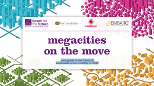 Megacities on the move report