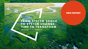 It's time to transform. Read our latest Future of Sustainability report